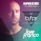 SUPERSTARS Live Sessions Vol 02 Mixed at Bfor Ibiza Summer 2013