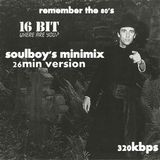 16bit where are you minimix by soulboy(remember the 80's)