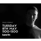 The Soundlab // Craig Forrest // Kane FM // 08.05.2018