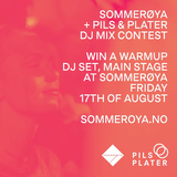 Sommerøya / Pils & Plater DJ Contest 2018 - tsutomi