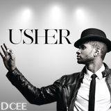 Usher | @DJDCEE