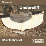 Mark Brend: Undercliff mix for Concrete Islands