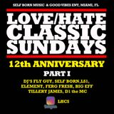 Love/Hate Classic Sundays 12th Anniversary PT1
