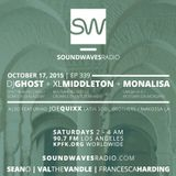 Episode 339 - Dj Ghost, XL Middleton, MonaLisa & Joe Quixx - October 17, 2015