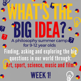 20170804 What's the Big Idea? Week 1