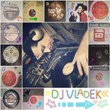 DJ VLADEK MIX ➤ PART II
