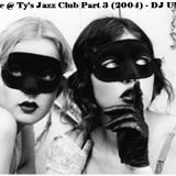 Live @ Ty's Jazz Club 3 (Darker Sessions) (2004) - DJ UMB