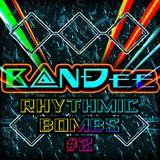 B@NĐee - ✪Rhythmic BOMBS #2✪
