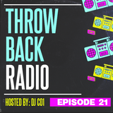 Throwback Radio #21 - DJ CO1 (R&B Party Mix)
