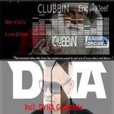 Eric van Kleef - CLUBBIN Episode 12 The X-Mas Edition incl... Guestmix, Dyna (26-12-2014)