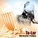 Ta-Lar (OBC-Records.com) @ Lichtschutzfaktor Festival 2017 - DJ-Set