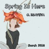 O. ISAYEVA - Spring Is Here (March 2018)