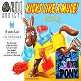 Mutated Pony 2017 - Kicks Like a Mule Mix - Vol 2
