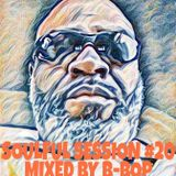 SOULFUL SESSION #20 MIXED BY B-BOP 2/4/2017