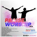 worship and praise MIX @djreece254official(newstar entertainment)
