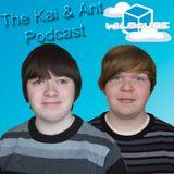 The Kai & Ant Podcast - 10/05/2014   WildCube