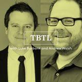 TBTL #2253: The Russellization of Luke Burbank