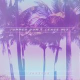 Saxtone - Summer Don't Leave Mix 2014
