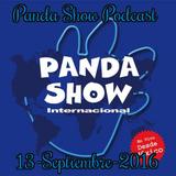 Panda Show - Septiembre 13, 2016 - Podcast