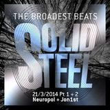 Solid Steel Radio Show 21/3/2014 Part 1 + 2 - Neuropol + Jon1st