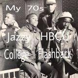 My 70s  Jazzy HBCU College Flashback