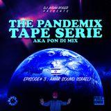 THE PANDEMIX TAPE SERIE by Judah Roger episode 3 guest: Amar Sound (Israel) pon di mix