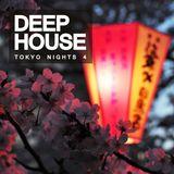 Deep House: Tokyo Nights 4
