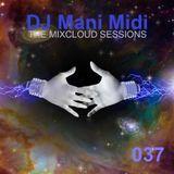 037- DJ Mani Midi: Galactic Ambassador DJ Mix (w/ Kristopher Muse intro.)