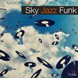Sky Jazz Funk & Dr Funk