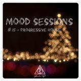 Mood sessions #15 - Progressive House