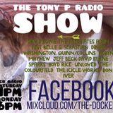 The Tony P Radio Show - October 1st 2016