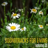 Soundtracks for Living - Volume 26