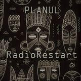 PLANUL - RadioRestart