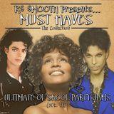 Ultimate Ol Skool Party Jamz Vol. II - Mixed by R$ $mooth