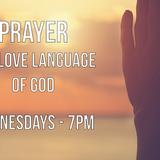 11/7/18 Prayer: the Love Language of God - Audio