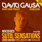 Sutil Sensations #372 - Enjoy a new release of powerful #HotBeats & delicious #CanelaFina! ;-)