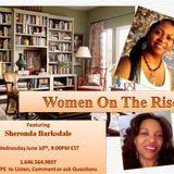 Women On The Rise Meet Sheronda Barksdale