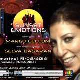 SUNSET EMOTIONS 023.4 (19/02/2013) - Special Guest SELVA BASARAN
