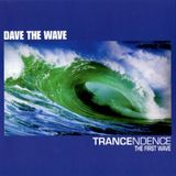Dave the Wave - Trancendence - The First Wave [2000]