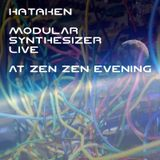Hataken - Live at Zen Zen evening , Space Orbit