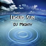 DJ Mighty - Liquid Sun