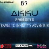 TRAVEL TO INFINITY'S ADVENTURE Episode #67