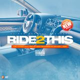 Ride 2 This [Dirty]
