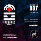 VANGUARD RADIO Episode 007 with TEKNOBRAT - 2016-06-18th CHUO 89.1 FM Ottawa, CANADA