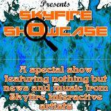 Skyfire Interactive Radio Show - August 18