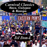 Carnival Classics! (Soca, Calypso, & Kompa)