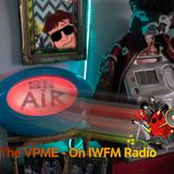 The VPME Show on IWFM Radio - Episode 1