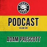 RR Podcast Volume 1: Adam Prescott - Roots & Culture