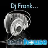 Dj Frank Tenerife Tech House Set Abril 2017
