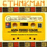 Ethnikman - Folklore Housified Mixtape #008 - Afro Tech